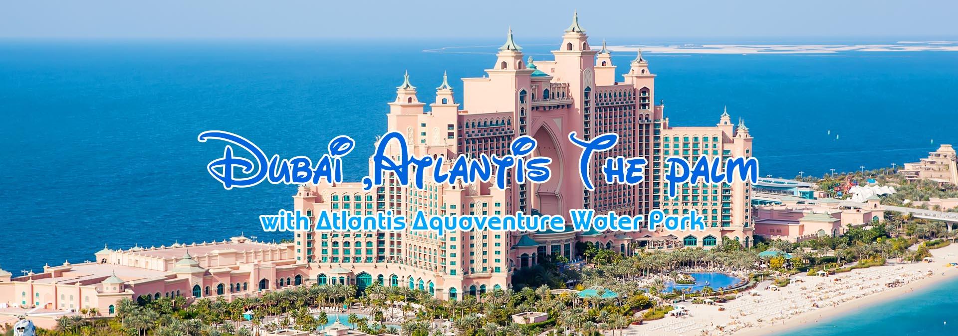 Dubai With Atlantis The Palm Sabsan Holidays