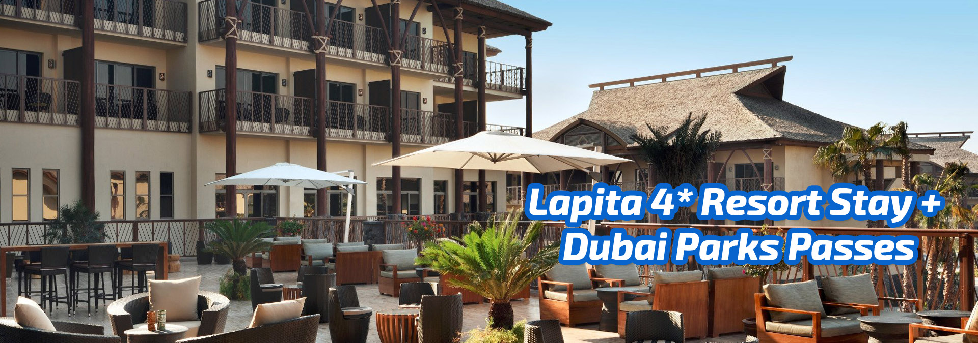 Lapita 4 Resort Stay+Dubai Parks Passes