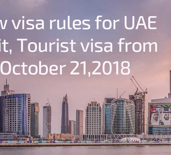 New visa rules for UAE Visit 2018